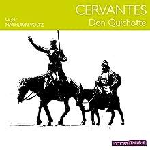 Don Quichotte | Livre audio Auteur(s) : Miguel Cervantes Narrateur(s) : Mathurin Voltz