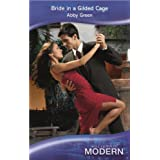 Bride in a Gilded Cage (Mills & Boon Modern)by Abby Green