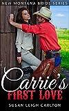 Carries Montana Love: New Montana Brides (New Montana Bride Series Book 3)