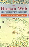 img - for The Human Web: A Bird's-Eye View of World History book / textbook / text book
