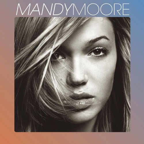 Mandy Moore - It Only Took A Minute - Zortam Music