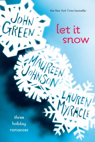 Image of Let It Snow: Three Holiday Romances
