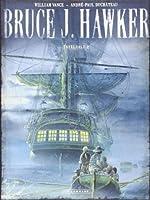 Intégrale Bruce J. Hawker - tome 2 - Intégrale Bruce J. Hawker
