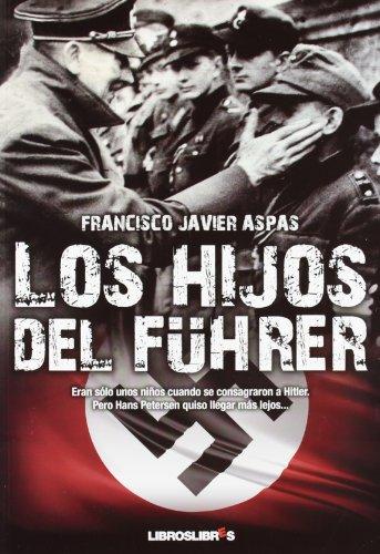 Los Hijos Del Führer descarga pdf epub mobi fb2