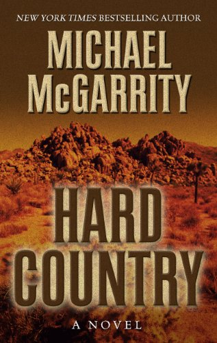 Hard Country: A Novel of the Old West (Thorndike Press Large Print Core Series)