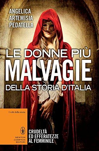 Ebook le donne pi malvagie della storia d 39 italia enewton for Libri saggistica