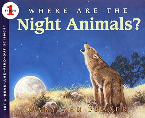 Where Are the Night Animals? (Let's Read-&-find-out Science)