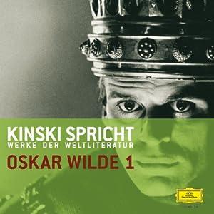 Kinski spricht Oscar Wilde 1 Hörbuch