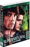 SUPERNATURAL スーパーナチュラル III〈サード〉セット1 [DVD]