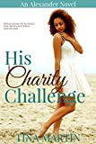 His Charity Challenge (The Alexanders Book 6)