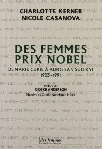 Des femmes prix Nobel de Marie Curie à Aung San Suu Kyi, 1903-1991