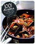 1001 Recettes de Casseroles Cocottes...
