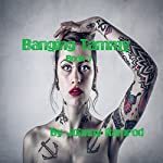 Banging Tammy: Banging Tammy, Book 1 | Johnny Ramrod,Jennifer Tovar
