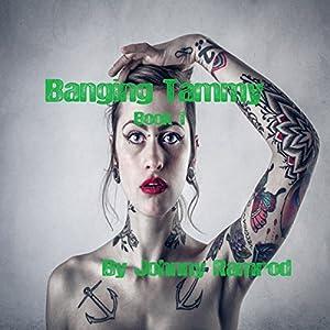 Banging Tammy Audiobook