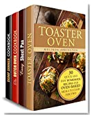 Oven-Baked Meals Box Set (4 in 1): Discover Meals and Recipes You Can Make with Your Toaster Oven, Sheet Pan and Dutch Oven (Cozy Meals for Busy People)