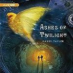 Ashes of Twilight | Kassy Tayler