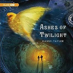 Ashes of Twilight | [Kassy Tayler]