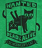 Schrodinger's Cat T-Shirt-Funny Wanted Dead or Alive shirt-Medium-Heather Kelly
