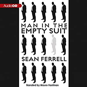 Man in the Empty Suit | [Sean Ferrell]