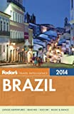Fodor's Brazil 2014: with a special section on the FIFA World Cup