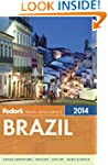 Fodor's Brazil 2014: with a special s...