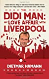 Dietmar Hamann The Didi Man