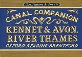 Pearson's Canal Companion - Kennet & Avon, River Thames: Oxford, Reading, Brentford