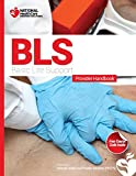 Basic Life Support (BLS) Provider Handbook  & Review Questions