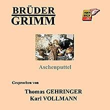 Aschenputtel (       ungekürzt) von  Brüder Grimm Gesprochen von: Thomas Gehringer, Karl Vollmann