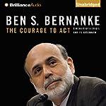 The Courage to Act: A Memoir of a Cri...