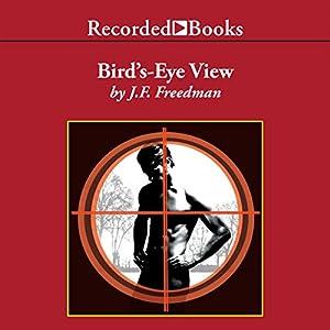 Bird's-Eye View Hörbuch