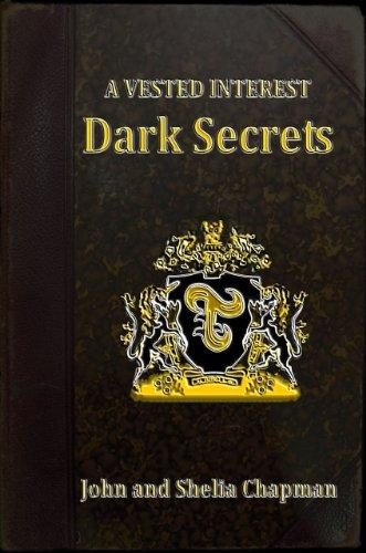 Dark Secrets (A Vested Interest)