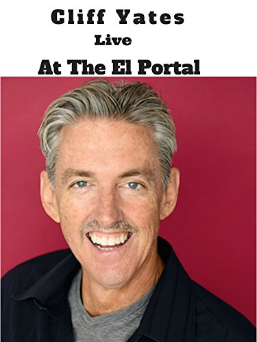 Cliff Yates Live at The El Portal
