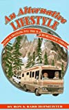 img - for An Alternative Lifestyle: Living & Traveling Full-Time in a Recreational Vehicle by Ron & Barb Hofmeister (August 1, 1993) Paperback book / textbook / text book