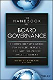 img - for The Handbook of Board Governance: A Comprehensive Guide for Public, Private, and Not-for-Profit Board Members book / textbook / text book