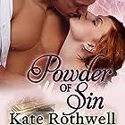 Powder of Sin Hörbuch von Kate Rothwell Gesprochen von: Gayle Hendrix
