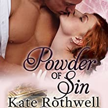 Powder of Sin Audiobook by Kate Rothwell Narrated by Gayle Hendrix