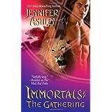 The Gathering (Immortals, Book 4) ~ Jennifer Ashley