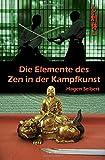 Die Elemente des Zen in der Kampfkunst