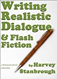 Writing Realistic Dialogue & Flash Fiction