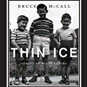 Thin Ice: Coming of Age in Canada | [Bruce McCall]