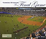 Yankee Stadium: The Final Game