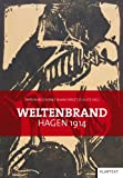 img - for Weltenbrand. Hagen 1914 book / textbook / text book