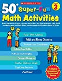 img - for [(50+ Super-Fun Math Activities, Grade 3: Easy Standards-Based Lessons, Activities, and Reproducibles That Build and Reinforce the Math Skills and Concepts 3rd Graders Need to Know)] [Author: Carolyn Ford Brunetto] published on (May, 2010) book / textbook / text book