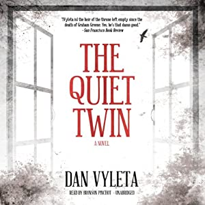 The Quiet Twin: A Novel | [Dan Vyleta]