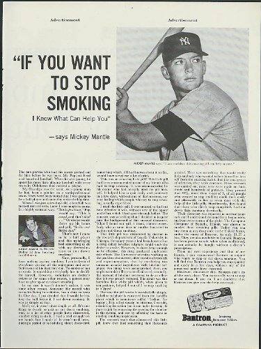 If you want to stop smoking Mickey Mantle for Bantron ad 1959