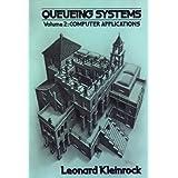 Queueing Systems, Vol. 2: Computer Applications ~ Leonard Kleinrock
