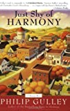 Just Shy of Harmony (006072708X) by Gulley, Philip