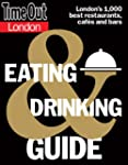 Time Out London Eating and Drinking G...