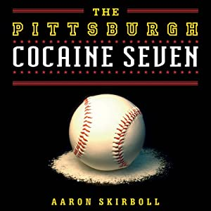 The Pittsburgh Cocaine Seven Audiobook